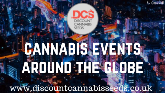 Cannabis Events - Discount Cannabis Seeds