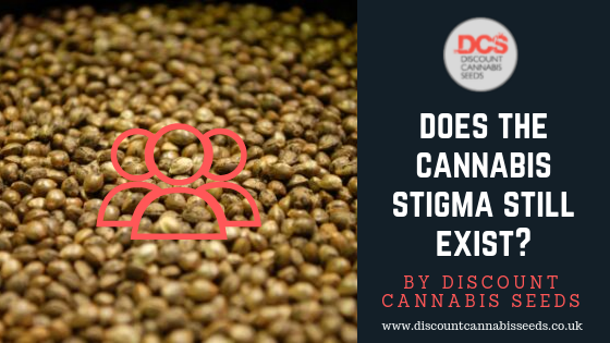 The Stigma of Cannabis - Discount Cannabis Seeds