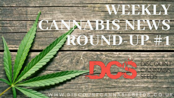 Weekly Cannabis News #1 - Discount Cannabis Seeds
